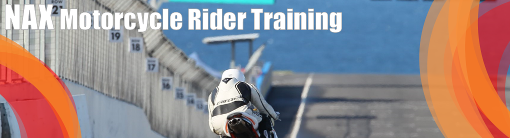 NAX Motorcycle Rider Training